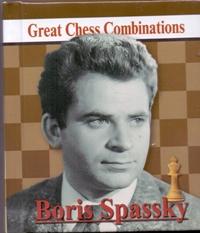 Boris Spassky: Great Chess Combinations / Борис Спасский. Лучшие шахматные комбинации (миниатюрное издание)