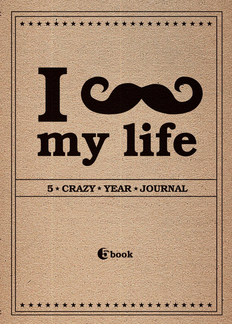 I *** MY LIFE. 5 crazy year journal (крафтбумага) (блок с вопросами)