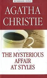 The Mysterious Affair At Styles. Таинственное происшествие в Стайлз. Кристи Агата
