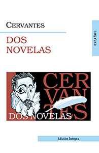 Две новеллы = Dos novelas (на исп. яз.). Сервантес М