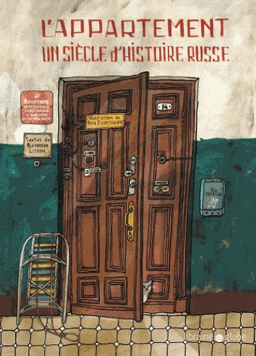 L'appartement. Un sieclt d'histoire russe