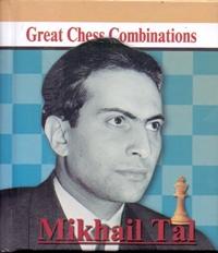 Mikhail Tal: Great Chess Combinations / Михаил Таль. Лучшие шахматные комбинации (миниатюрное издание)